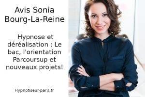 Avis Sonia : déréalisation dépersonnalisation suite Bac et nouveaux projets - Shaff Ben Amar Centre d'hypnothérapie Hypnose - Bourg-la-Reine 92340 ,