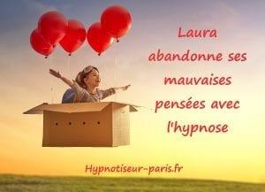 Laura abandonne ses mauvaises pensées avec l'hypnose 2 par Shaff Ben Amar Hypnose sur Bourg-La-Reine (92340) hypnose et mauvaises pensées à L'Haÿ-les-Roses (94240) , hypnose et mauvaises pensées à Cachan (94230 ) , hypnose et mauvaises pensées à Arcueil (94110 ), hypnose et mauvaises pensées à Bagneux (92220 ) , hypnose et mauvaises pensées à Sceaux (92330 ), hypnose et mauvaises pensées à Fontenay-aux-Roses (92260 ), hypnose et mauvaises pensées à Chevilly-Larue (94550 ) , hypnose et mauvaises pensées s à Châtillon (92320 ), hypnose et mauvaises pensées à Fresnes (94260 ), hypnose et mauvaises pensées au Plessis-Robinson (92350 ) , hypnose et mauvaises pensées à Montrouge (92120 ) , hypnose et mauvaises pensées à Antony (92160 ), hypnose et mauvaises pensées à Gentilly (94250 ), hypnose et mauvaises pensées à Malakoff (92240 ), hypnose et mauvaises pensées à Villejuif (94800 ) , hypnose et mauvaises pensées à Clamart (92140 ), hypnose et mauvaises pensées à Châtenay-Malabry (92290 ), hypnose et mauvaises pensées à Rungis (94150 ) , hypnose et mauvaises pensées au Kremlin-Bicêtre (94270), hypnose et mauvaises pensées à Paris (75), hypnose et mauvaises pensées en Île de France , hypnose et mauvaises pensées à Paris (75000) , hypnose et mauvaises pensées à Boulogne-Billancourt (92100) , hypnose et mauvaises pensées à Saint-Denis (93200) , hypnose et mauvaises pensées à Argenteuil (95100) , hypnose et mauvaises pensées à Montreuil (93100) , hypnose et mauvaises pensées à Créteil (94000) , hypnose et mauvaises pensées à Nanterre (92000) , hypnose et mauvaises pensées à Courbevoie (92400) , hypnose et mauvaises pensées à Versailles (78000) , hypnose et mauvaises pensées à Vitry-sur-Seine (94400) , hypnose et mauvaises pensées à Colombes (92700) , hypnose et mauvaises pensées et mauvaises pensées à Asnières-sur-Seine (92600) , hypnose et mauvaises pensées et mauvaises pensées à Aulnay-sous-Bois (93600) , hypnose et mauvaises pensées et mauvaises pensées à Rueil-Malmaison 