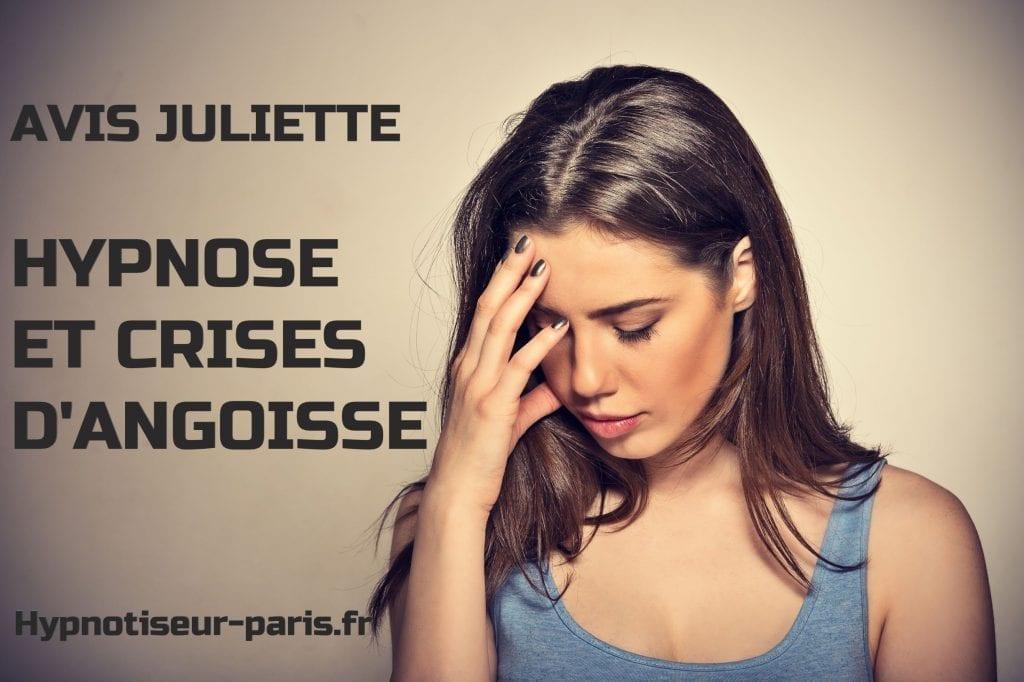 Avis Juliette hypnose et crise d'angoisse 2 - 1ere seance - Shaff Hypnose Bourg-La-Reine - Hypnotiseur-Paris Hypnose et crises d'angoisseà L'Haÿ-les-Roses (94240) , Hypnose et crises d'angoisse à Cachan (94230 ) , Hypnose et crises d'angoisse à Arcueil (94110 ), Hypnose et crises d'angoisse à Bagneux (92220 ) , Hypnose et crises d'angoisse à Sceaux (92330 ), Hypnose et crises d'angoisse à Fontenay-aux-Roses (92260 ), Hypnose et crises d'angoisse à Chevilly-Larue (94550 ) , Hypnose et crises d'angoisses à Châtillon (92320 ), Hypnose et crises d'angoisse à Fresnes (94260 ), Hypnose et crises d'angoisse au Plessis-Robinson (92350 ) , Hypnose et crises d'angoisse à Montrouge (92120 ) , Hypnose et crises d'angoisse à Antony (92160 ), Hypnose et crises d'angoisse à Gentilly (94250 ), Hypnose et crises d'angoisse à Malakoff (92240 ), Hypnose et crises d'angoisse à Villejuif (94800 ) , Hypnose et crises d'angoisse à Clamart (92140 ), Hypnose et crises d'angoisse à Châtenay-Malabry (92290 ), Hypnose et crises d'angoisse à Rungis (94150 ) , Hypnose et crises d'angoisse au Kremlin-Bicêtre (94270), Hypnose et crises d'angoisse à Paris (75), Hypnose et crises d'angoisse en Île de France , Hypnose et crises d'angoisse à Paris (75000) , Hypnose et crises d'angoisse à Boulogne-Billancourt (92100) , Hypnose et crises d'angoisse à Saint-Denis (93200) , Hypnose et crises d'angoisse à Argenteuil (95100) , Hypnose et crises d'angoisse à Montreuil (93100) , Hypnose et crises d'angoisse à Créteil (94000) , Hypnose et crises d'angoisse à Nanterre (92000) , Hypnose et crises d'angoisse à Courbevoie (92400) , Hypnose et crises d'angoisse à Versailles (78000) , Hypnose et crises d'angoisse à Vitry-sur-Seine (94400) , Hypnose et crises d'angoisse à Colombes (92700) , Hypnose et crises d'angoisse à Asnières-sur-Seine (92600) , Hypnose et crises d'angoisse à Aulnay-sous-Bois (93600) , Hypnose et crises d'angoisse à Rueil-Malmaison (92500) , Hypnose et crises d'angoisse à Aubervilliers (93300) , 