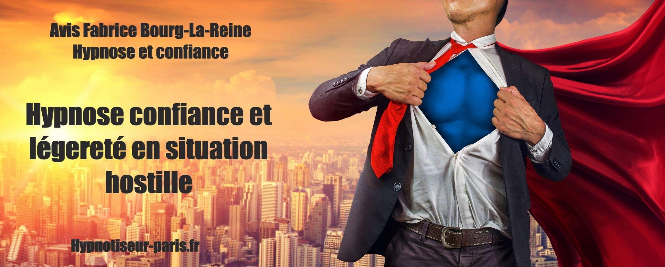 Avis Fabrice - Développez confiance et légereté en situation hostile - Shaff Ben Amar Hypnose - Bourg-la-Reine