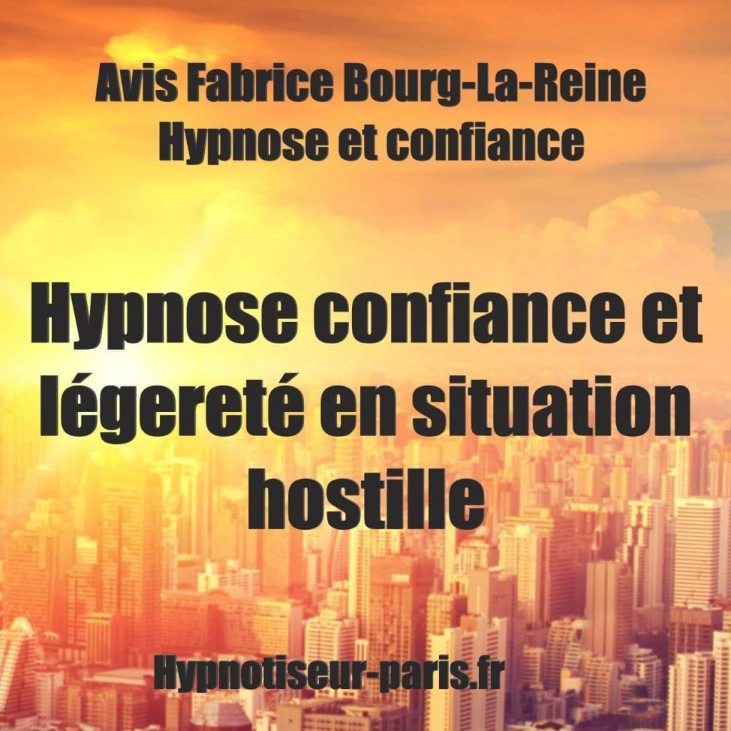 Avis Fabrice - Développez confiance et légereté en situation hostile - Shaff Ben Amar Hypnose - Bourg-la-Reine2