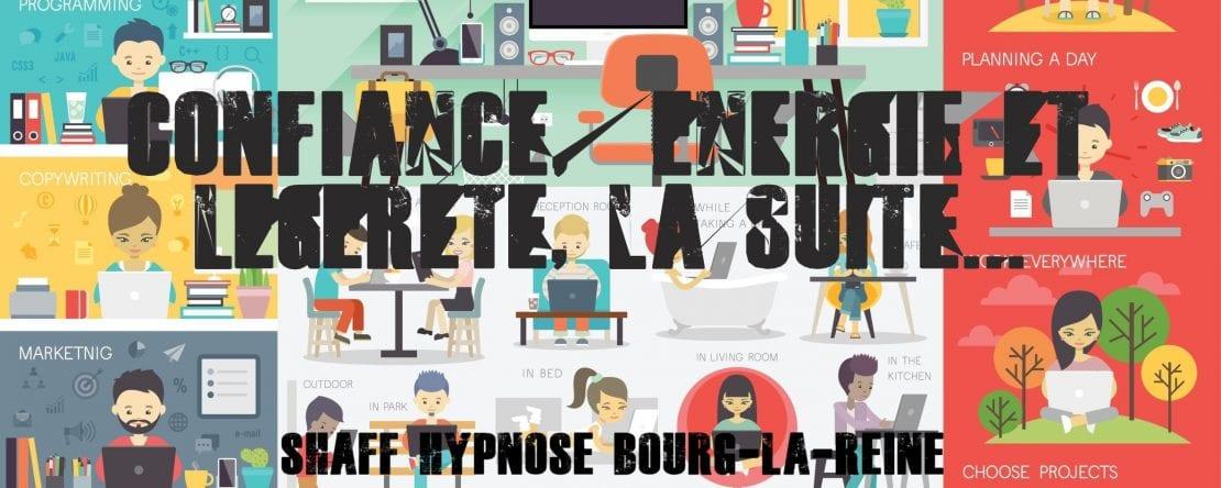 Avis Ingrid Bourg-La-Reine - Confiance, énergie et légèrete, la suite... Hypnose et Confiance énergie et légèreté la suite.... à L'Haÿ-les-Roses (94240) , Hypnose et Confiance énergie et légèreté la suite.... à Cachan (94230 ) , Hypnose et Confiance énergie et légèreté la suite.... à Arcueil (94110 ), Hypnose et Confiance énergie et légèreté la suite.... à Bagneux (92220 ) , Hypnose et Confiance énergie et légèreté la suite.... à Sceaux (92330 ), Hypnose et Confiance énergie et légèreté la suite.... à Fontenay-aux-Roses (92260 ), Hypnose et Confiance énergie et légèreté la suite.... à Chevilly-Larue (94550 ) , Hypnose et Confiance énergie et légèreté la suite.... s à Châtillon (92320 ), Hypnose et Confiance énergie et légèreté la suite.... à Fresnes (94260 ), Hypnose et Confiance énergie et légèreté la suite.... au Plessis-Robinson (92350 ) , Hypnose et Confiance énergie et légèreté la suite.... à Montrouge (92120 ) , Hypnose et Confiance énergie et légèreté la suite.... à Antony (92160 ), Hypnose et Confiance énergie et légèreté la suite.... à Gentilly (94250 ), Hypnose et Confiance énergie et légèreté la suite.... à Malakoff (92240 ), Hypnose et Confiance énergie et légèreté la suite.... à Villejuif (94800 ) , Hypnose et Confiance énergie et légèreté la suite.... à Clamart (92140 ), Hypnose et Confiance énergie et légèreté la suite.... à Châtenay-Malabry (92290 ), Hypnose et Confiance énergie et légèreté la suite.... à Rungis (94150 ) , Hypnose et Confiance énergie et légèreté la suite.... au Kremlin-Bicêtre (94270), Hypnose et Confiance énergie et légèreté la suite.... à Paris (75), Hypnose et Confiance énergie et légèreté la suite.... en Île de France , Hypnose et Confiance énergie et légèreté la suite.... à Paris (75000) , Hypnose et Confiance énergie et légèreté la suite.... à Boulogne-Billancourt (92100) , Hypnose et Confiance énergie et légèreté la suite.... à Saint-Denis (93200) , Hypnose et Confiance énergie et légèreté la suite.... à Argenteuil (95100) , 