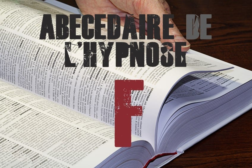 Shaff Ben Amar Hypnose - ABbecedaire de lhypnose F - Hypnotiseur a Paris - Bourg-la-Reine Abécedaire de l'hypnose à L'Haÿ-les-Roses (94240) , Abécedaire de l'hypnose à Cachan (94230 ) , Abécedaire de l'hypnose à Arcueil (94110 ), Abécedaire de l'hypnose à Bagneux (92220 ) , Abécedaire de l'hypnose à Sceaux (92330 ), Abécedaire de l'hypnose à Fontenay-aux-Roses (92260 ), Abécedaire de l'hypnose à Chevilly-Larue (94550 ) , Abécedaire de l'hypnose s à Châtillon (92320 ), Abécedaire de l'hypnose à Fresnes (94260 ), Abécedaire de l'hypnose au Plessis-Robinson (92350 ) , Abécedaire de l'hypnose à Montrouge (92120 ) , Abécedaire de l'hypnose à Antony (92160 ), Abécedaire de l'hypnose à Gentilly (94250 ), Abécedaire de l'hypnose à Malakoff (92240 ), Abécedaire de l'hypnose à Villejuif (94800 ) , Abécedaire de l'hypnose à Clamart (92140 ), Abécedaire de l'hypnose à Châtenay-Malabry (92290 ), Abécedaire de l'hypnose à Rungis (94150 ) , Abécedaire de l'hypnose au Kremlin-Bicêtre (94270), Abécedaire de l'hypnose à Paris (75), Abécedaire de l'hypnose en Île de France , Abécedaire de l'hypnose à Paris (75000) , Abécedaire de l'hypnose à Boulogne-Billancourt (92100) , Abécedaire de l'hypnose à Saint-Denis (93200) , Abécedaire de l'hypnose à Argenteuil (95100) , Abécedaire de l'hypnose à Montreuil (93100) , Abécedaire de l'hypnose à Créteil (94000) , Abécedaire de l'hypnose à Nanterre (92000) , Abécedaire de l'hypnose à Courbevoie (92400) , Abécedaire de l'hypnose à Versailles (78000) , Abécedaire de l'hypnose à Vitry-sur-Seine (94400) , Abécedaire de l'hypnose à Colombes (92700) , Abécedaire de l'hypnose à Asnières-sur-Seine (92600) , Abécedaire de l'hypnose à Aulnay-sous-Bois (93600) , Abécedaire de l'hypnose à Rueil-Malmaison (92500) , Abécedaire de l'hypnose à Aubervilliers (93300) , Abécedaire de l'hypnose à Champigny-sur-Marne (94500) , Abécedaire de l'hypnose à Saint-Maur-des-Fossés (94100) , Abécedaire de l'hypnose à Drancy (93700) , Abécedaire de l'hypnose à Issy-les-Mouli