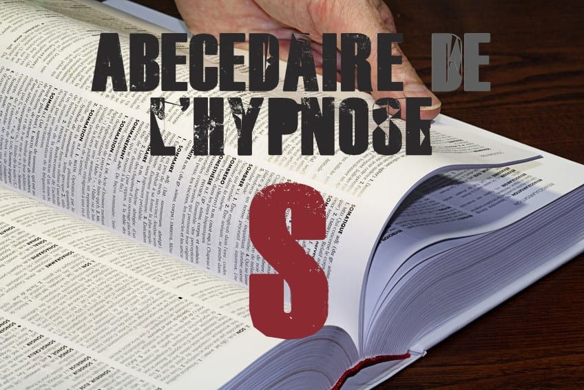 Shaff Ben Amar Hypnose - ABbecedaire de lhypnose S - Hypnotiseur a Paris - Bourg-la-Reine Abécedaire de l'hypnose à L'Haÿ-les-Roses (94240) , Abécedaire de l'hypnose à Cachan (94230 ) , Abécedaire de l'hypnose à Arcueil (94110 ), Abécedaire de l'hypnose à Bagneux (92220 ) , Abécedaire de l'hypnose à Sceaux (92330 ), Abécedaire de l'hypnose à Fontenay-aux-Roses (92260 ), Abécedaire de l'hypnose à Chevilly-Larue (94550 ) , Abécedaire de l'hypnose s à Châtillon (92320 ), Abécedaire de l'hypnose à Fresnes (94260 ), Abécedaire de l'hypnose au Plessis-Robinson (92350 ) , Abécedaire de l'hypnose à Montrouge (92120 ) , Abécedaire de l'hypnose à Antony (92160 ), Abécedaire de l'hypnose à Gentilly (94250 ), Abécedaire de l'hypnose à Malakoff (92240 ), Abécedaire de l'hypnose à Villejuif (94800 ) , Abécedaire de l'hypnose à Clamart (92140 ), Abécedaire de l'hypnose à Châtenay-Malabry (92290 ), Abécedaire de l'hypnose à Rungis (94150 ) , Abécedaire de l'hypnose au Kremlin-Bicêtre (94270), Abécedaire de l'hypnose à Paris (75), Abécedaire de l'hypnose en Île de France , Abécedaire de l'hypnose à Paris (75000) , Abécedaire de l'hypnose à Boulogne-Billancourt (92100) , Abécedaire de l'hypnose à Saint-Denis (93200) , Abécedaire de l'hypnose à Argenteuil (95100) , Abécedaire de l'hypnose à Montreuil (93100) , Abécedaire de l'hypnose à Créteil (94000) , Abécedaire de l'hypnose à Nanterre (92000) , Abécedaire de l'hypnose à Courbevoie (92400) , Abécedaire de l'hypnose à Versailles (78000) , Abécedaire de l'hypnose à Vitry-sur-Seine (94400) , Abécedaire de l'hypnose à Colombes (92700) , Abécedaire de l'hypnose à Asnières-sur-Seine (92600) , Abécedaire de l'hypnose à Aulnay-sous-Bois (93600) , Abécedaire de l'hypnose à Rueil-Malmaison (92500) , Abécedaire de l'hypnose à Aubervilliers (93300) , Abécedaire de l'hypnose à Champigny-sur-Marne (94500) , Abécedaire de l'hypnose à Saint-Maur-des-Fossés (94100) , Abécedaire de l'hypnose à Drancy (93700) , Abécedaire de l'hypnose à Issy-les-Mouli