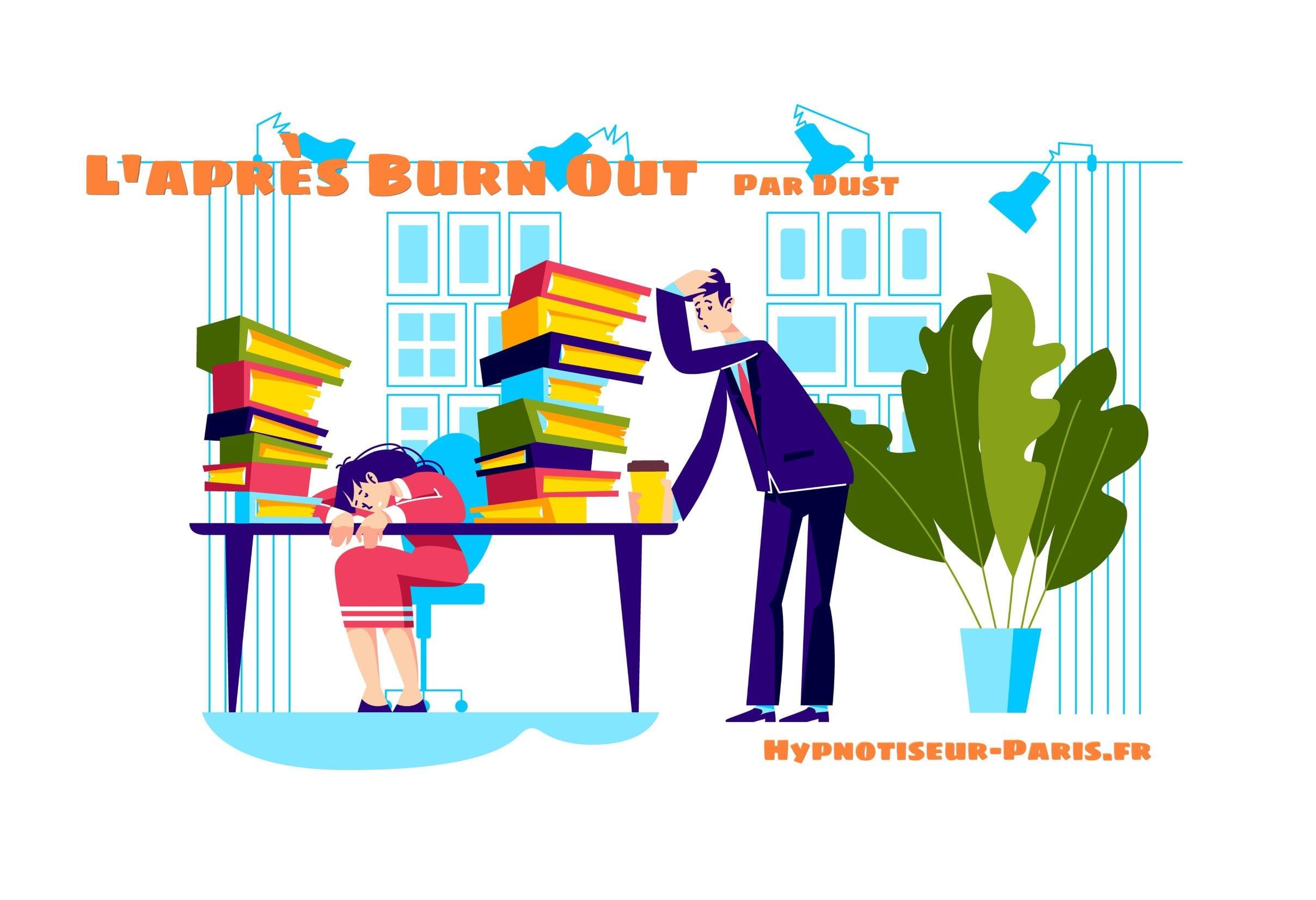 Shaff Hypnose Bourg-la-Reine - Apres BurnOut by Dust Le Burn Out Par Shaff Hypnose Bourg-La-Reine (92340)